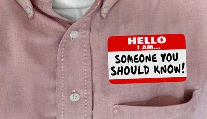 Someone You Should Know Name Tag Words Shirt 3d Illustration