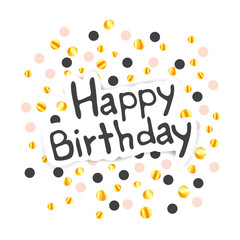 Vector Illustration of a Happy Birthday Greeting Card with Gold Paper Confetti