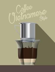 Drip coffee vietnamese style