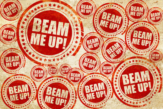 beam me up, red stamp on a grunge paper texture