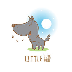 Card with cute cartoon wolf. Little funny animal. Children's illustration. Vector image. Wolf howling at the moon.