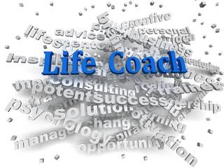 3d image Life coach word cloud concept
