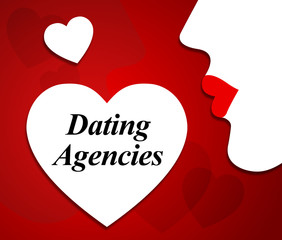 Dating Agencies Means Dates Romance And Relationship