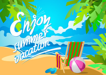 Enjoy summer vacation lettering. Deckchair on a tropical beach. Slippers and ball. Poster in the Art Deco