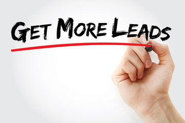 Hand writing Get More Leads with marker, business concept