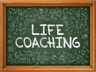 Life Coaching - Handwritten Inscription by Chalk on Green Chalkboard with Doodle Icons Around. Modern Style with Doodle Design Icons. Life Coaching on Background of Green Chalkboard with Wood Border.