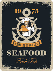 Retro banner for a seafood restaurant with a picture of an anchor, and the wheel for maritime cook with mustache and a tray