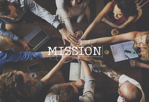 Mission Aim Goals Motivation Target Vision Concept