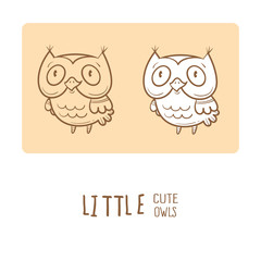 Card with cute cartoon owls. Little funny birds. Children's illustration. Vector image. Two variants contour  image, transparent background and white fill.