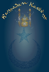 Ramadan Kareem - islamic muslim holiday background or greeting card, with ornamental arabic oriental mosque made of arabic calligraphy, with crescent and a star and eid lanterns