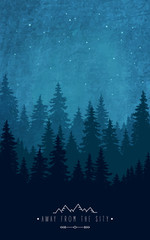 Woodland scenery. Silhouette of forest at night sky. Inspirational quote to rest outdoors and holidays out of town. Wildlife and nature