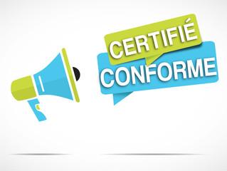 mégaphone : certifié conforme
