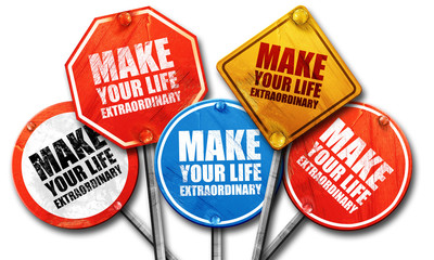 make your life extraordinary, 3D rendering, street signs