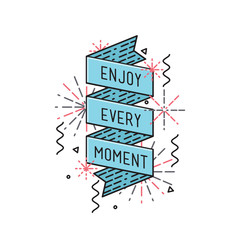 Enjoy every moment Inspirational vector illustration, motivational quotes flat poster
