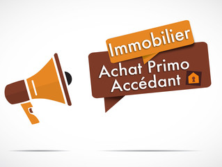 mégaphone : achat primo-accédant