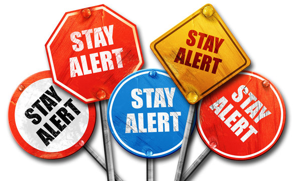 stay alert, 3D rendering, rough street sign collection