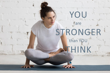 "Yoga Indoors image with motivational phrase ""You are stronger th"