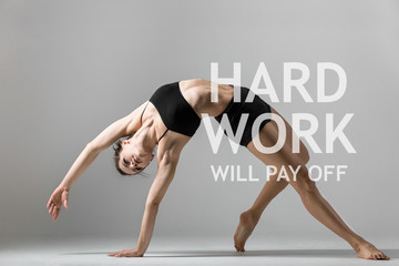 "Yogi girl exercising. Motivational text ""Hard work will pay off"""