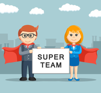 businessman and businesswoman holding super team board