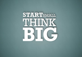 Start Small think BIG - Typo W