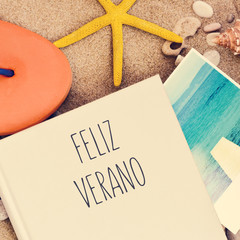 text feliz verano, happy summer in spanish