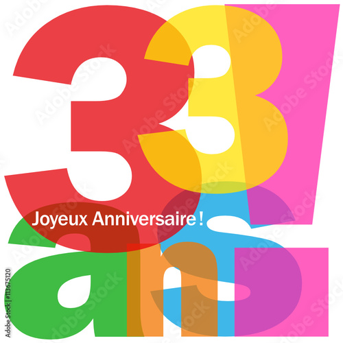 Joyeux Anniversaire 33 Ans Stock Image And Royalty Free Vector