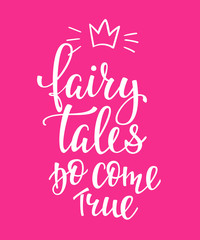 fairy tale do come true Lettering typography