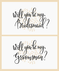 Will you be my bridesmaid groomsman Wedding sign