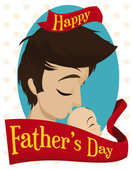 Loving Dad Kissing his Newborn Baby with Father's Day Greeting, Vector Illustration