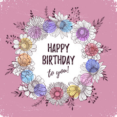 Happy birthday retro poster. Greeting card with flowers hand drawn in vintage style. Decorative doodle frame from flowers and doodle branches with birthday text.