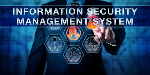 Touching INFORMATION SECURITY MANAGEMENT SYSTEM