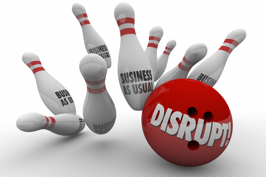 Disrupt Business As Usual Change Improve Bowling Strike 3d Illus