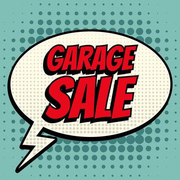 Garage sale comic book bubble text retro style
