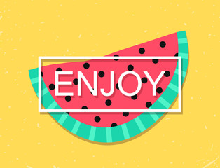 Banner with Enjoy message and watermelon slice