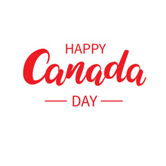 Happy Canada day vector card. Handwritten lettering.