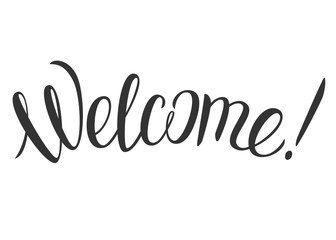 "Welcome hand lettering. Vector illustration with lettering ""Welcome!"" isolated on white background."