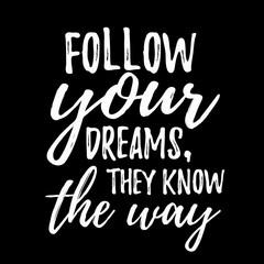Dream inspirational quote