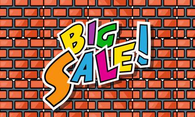 'BIG SALE' Cartoon Comic Text On Brick Wall Background