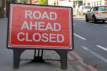 Road Ahead Closed sign on a street in London, United Kingdom