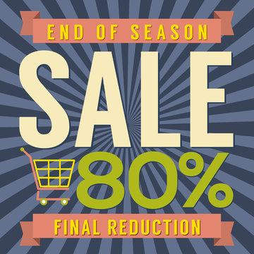 80 Percent End of Season Sale Vector Illustration.