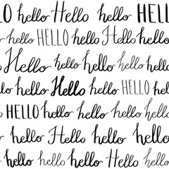 Seamless pattern with hello words. Ink illustration. Hand drawn words hello. Handwritten calligraphy lettering.