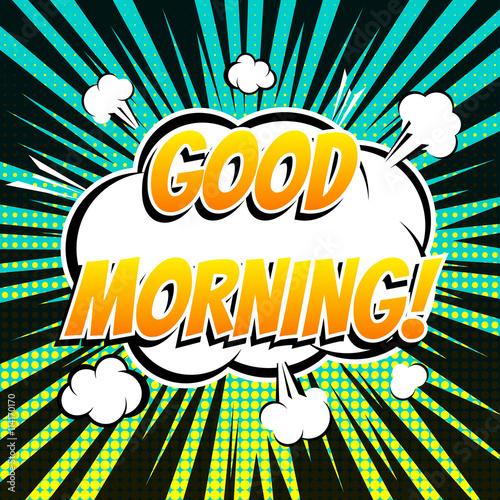 7a170df403 Good morning comic book bubble text retro style