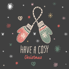 Aluminium Prints Christmas Christmas vintage card with with hand drawn mittens and text 'Have a Cosy Christmas'