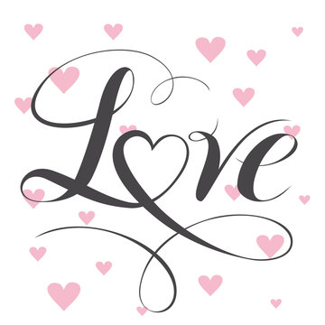 Love text with heart. Calligraphic love lettering