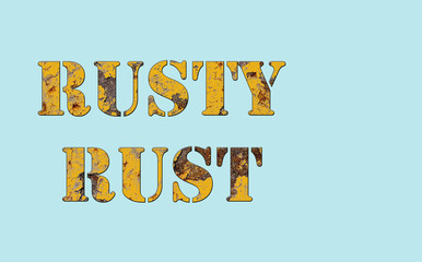 Rusty and Rust - words on the blue background