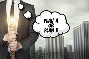 Plan A or plan B text on speech bubble