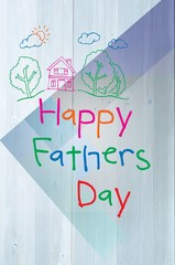 Composite image of word happy fathers day on white background