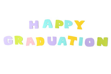 Happy graduation text on white background - isolated
