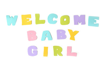 Welcome baby girl text on white background - isolated