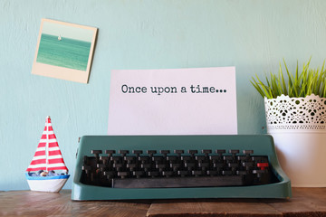 vintage typewriter with phrase: ONCE UPON A TIME
